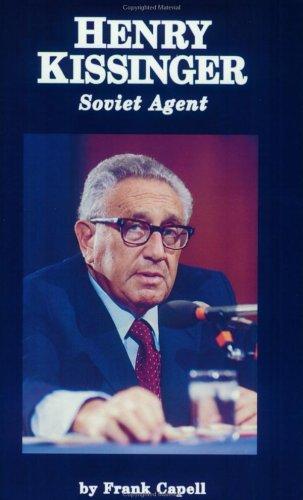 9780972416016: Henry Kissinger: Soviet Agent
