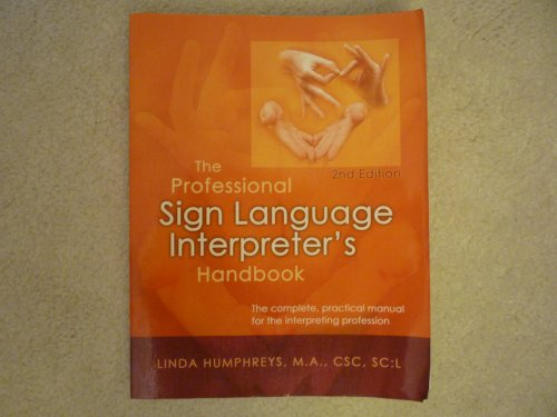 9780972416115: The Professional Sign Language Interpreter's Handbook