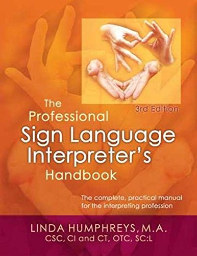 9780972416122: The Professional Sign Language Interpreter's Handbook