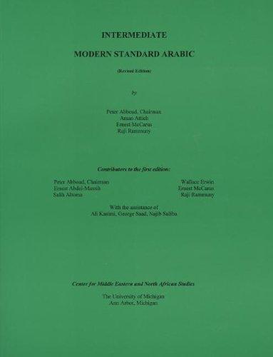 9780972418003: Intermediate Modern Standard Arabic: Revised Edition (2002)