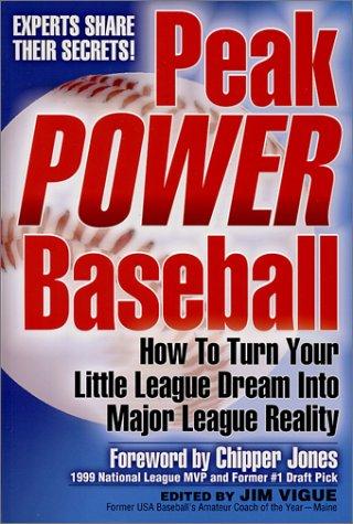 9780972419406: Peak POWER Baseball