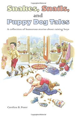 9780972419727: Snakes, Snails, and Puppy Dog Tales