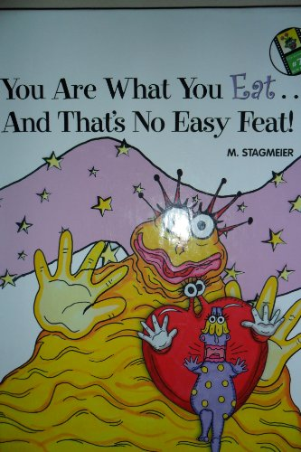 You Are What You Eat . .: Margaret Stagmeier