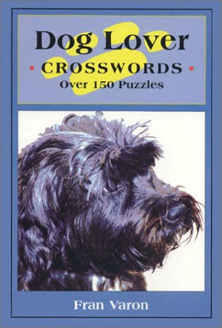 9780972422116: Dog Lover Crosswords over 150 Puzzles