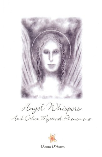 9780972422215: Angel Whispers - And Other Mystical Phenomena