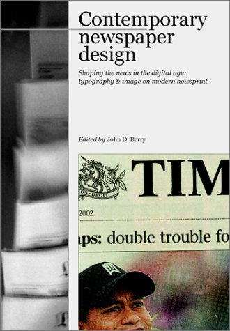 Contemporary Newspaper Design: Shaping the News in: John Berry