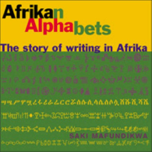 9780972424066: Afrikan Alphabets: The Story of Writing in Afrika