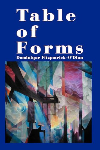 Table of Forms: Dominique Fitzpatrick-O'Dinn