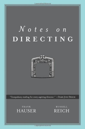 9780972425506: Notes on Directing: 130 Lessons in Leadership from the Director's Chair