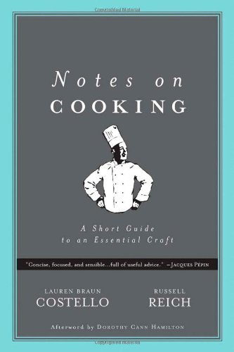 9780972425513: Notes on Cooking: A Short Guide to an Essential Craft (Notes on...)