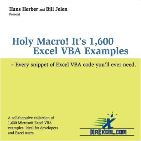 9780972425810: Holy Macro! It's 1,600 Excel VBA Examples