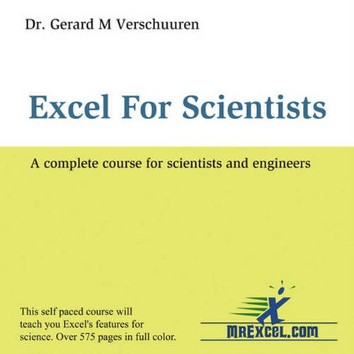 9780972425889: Excel for Scientists: A Complete Course for Scientists and Engineers (Excel for Professionals series)