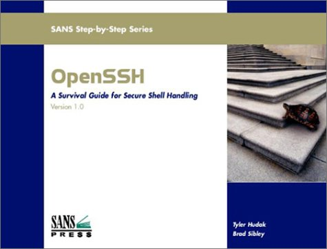 9780972427388: OpenSSH: A Survival Guide for Secure Shell Handling (Version 1.0)