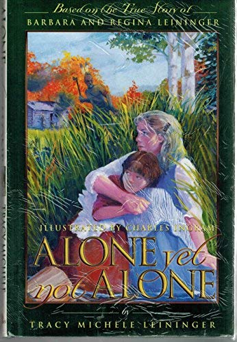 9780972428743: Alone Yet Not Alone