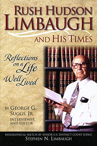 9780972430432: Rush Hudson Limbaugh and His Times: Reflections on a Life Well Lived