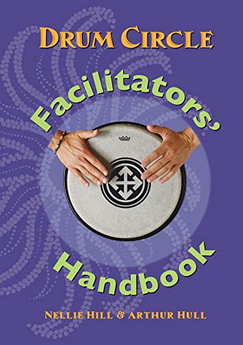 9780972430746: Drum Circle Facilitators' Handbook