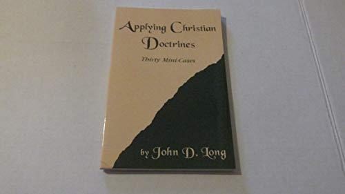 9780972431316: Applying Christian Doctrines - Thirty Mini-cases