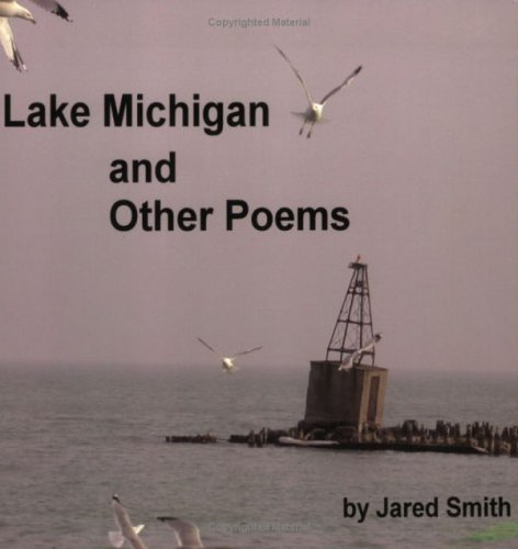 Lake Michigan And Other Poems: Jared Smith