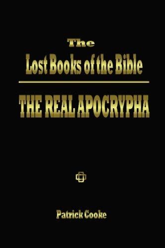 9780972434706: The Lost Books of the Bible - The Real Apocrypha