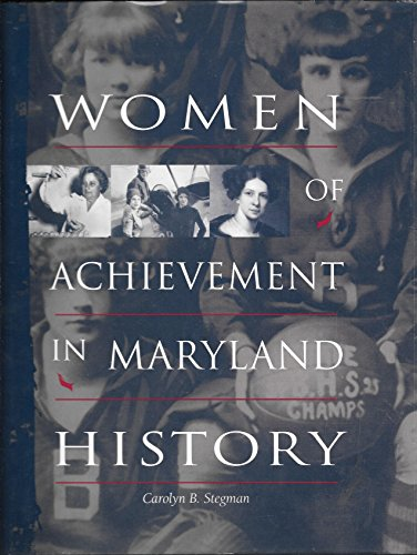 9780972436205: Women of achievement in Maryland history