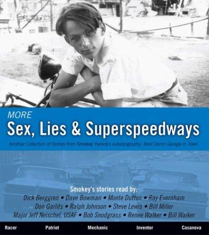 9780972437844: More Sex, Lies & Superspeedways (Sex, Lies & Superspeedways, 2)