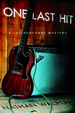 One Last Hit: A Joe Portugal Mystery (Signed)