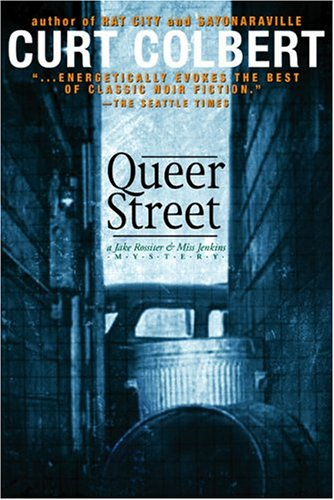 Queer Street: A Jake Rossiter & Miss Jenkins Mystery (Jake Rossiter & Miss Jenkins ...