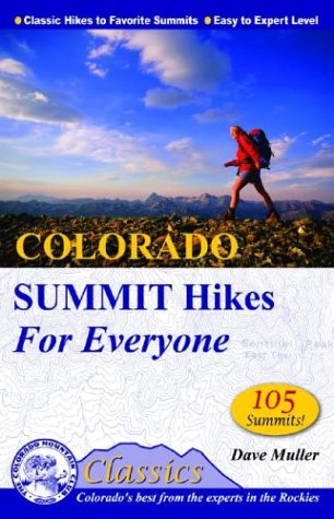 9780972441339: Colorado Summit Hikes for Everyone (Colorado Mountain Club Classics)