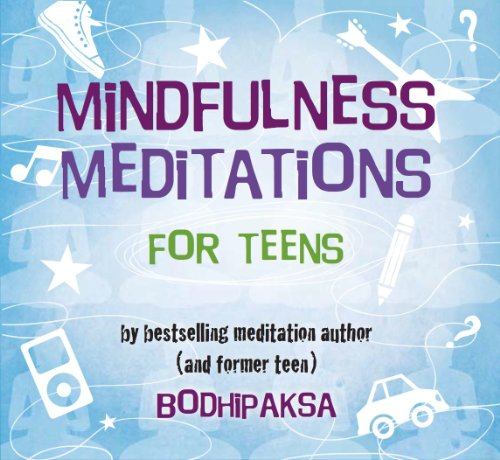 9780972441476: Mindfulness Meditations for Teens