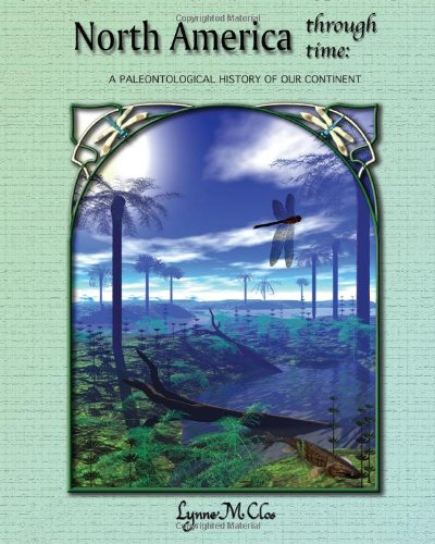 9780972441643: North America Through Time: A Paleontological History of Our Continent