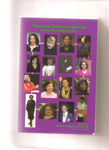 9780972441964: Women of Color In Leadership: Taking Their Rightful Place