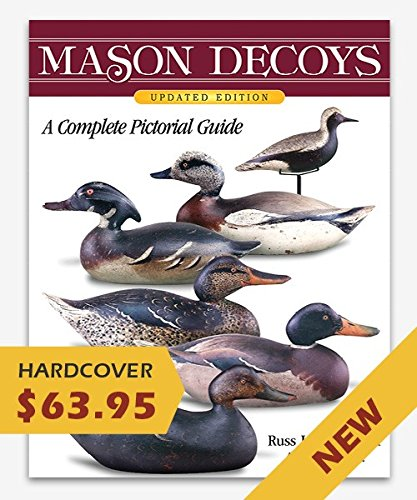 Mason decoys: A complete pictorial guide: Goldberger, Russ J
