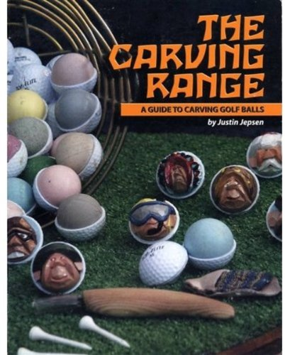 9780972442800: The Carving Range - A Guide To Carving Golf Balls