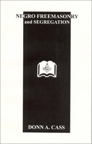 9780972444583: Negro Freemasonry and Segregation