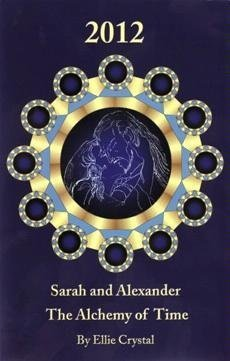 Sarah and Alexander - The Alchemy of Time: Crystal, Ellie