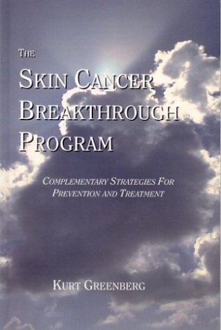 The Skin Cancer Breakthrough Program: Greenberg, Kurt