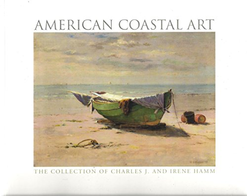 9780972449786: American Coastal Art: The Collection of Charles J. And Irene Hamm