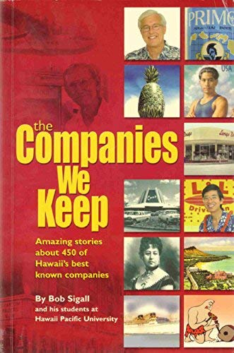 9780972450409: THE COMPANIES WE KEEP