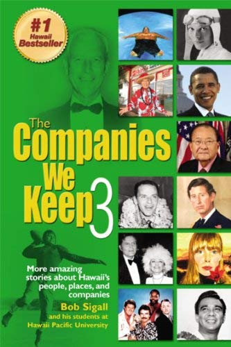 9780972450423: The Companies We Keep (3)