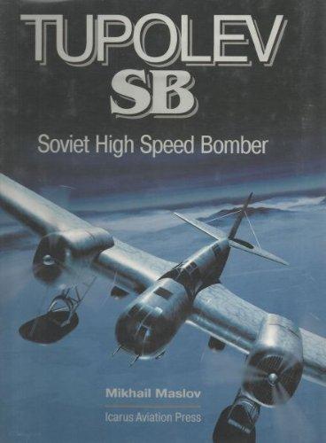 9780972452717: Tupolev SB - Soviet High Speed Bomber
