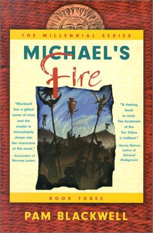 9780972454704: Michael's Fire (Millennial)