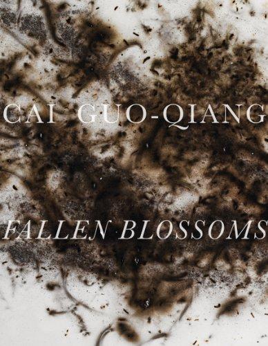 Cai Guo-Qiang: Fallen Blossoms: Guo-Qiang, Cai (Artist); Basualdo, Carlos; Stroud, Marion Boulton; ...
