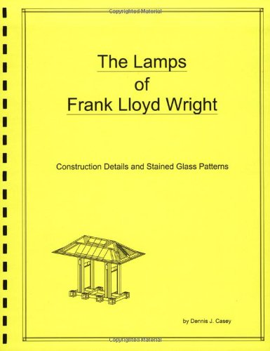 9780972455923: The Lamps of Frank Lloyd Wright
