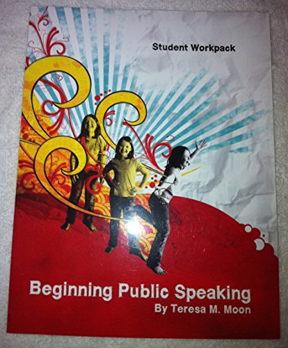 9780972461238: Beginning Public Speaking Student Workpack