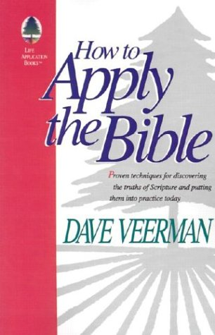 9780972461603: How To Apply the Bible