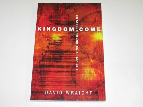 Kingdom Come: Wraight, David