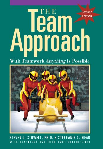 9780972462747: The Team Approach: With Teamwork Anything Is Possible