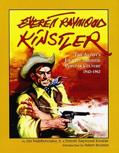 Everett Raymond Kinstler: The Artists Journey Through Popular Culture 1942- 1962. [Portraits, Com...