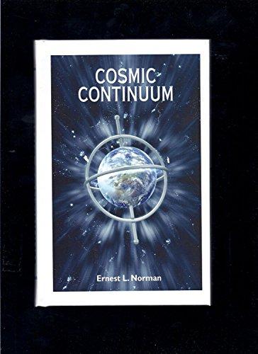 Cosmic Continuum: Ernest L. Norman