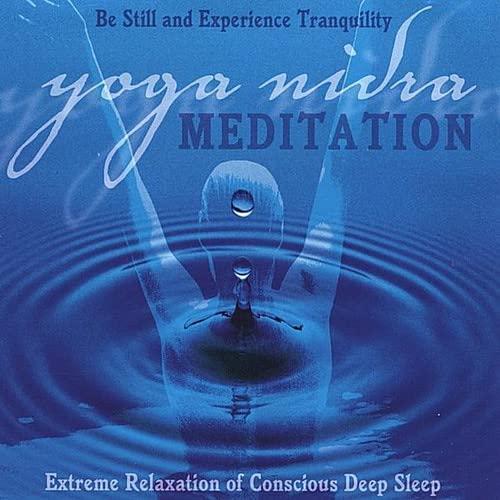 9780972471909: Yoga Nidra Meditation CD: Extreme Relaxation of Conscious Deep Sleep